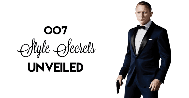 007 Style Secrets Unveiled