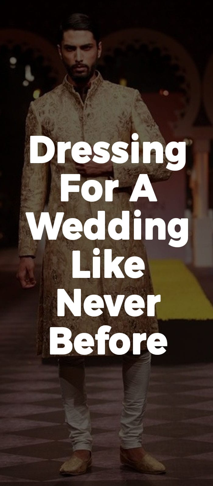 Dressing for a Wedding Like Never Before