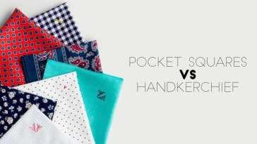 Pocket squares vs Handkerchief