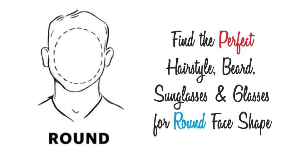 Guide For people with Round Face Shape