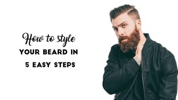 How to style your Beard in 5 Easy Steps