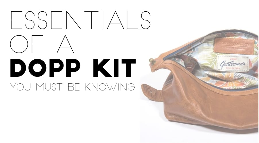 essesntials of dopp kit