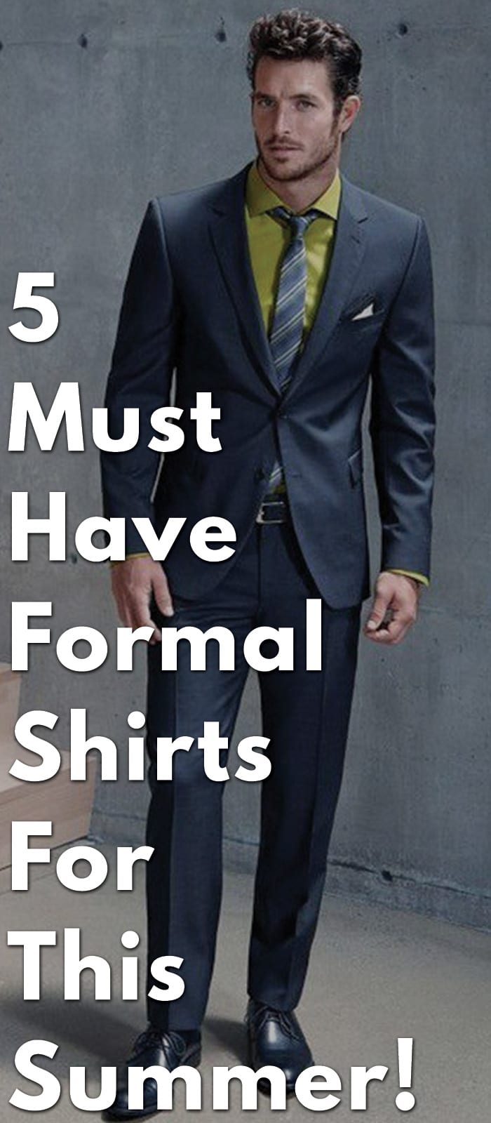 5-Must-Have-Formal-Shirts-For-This-Summer!