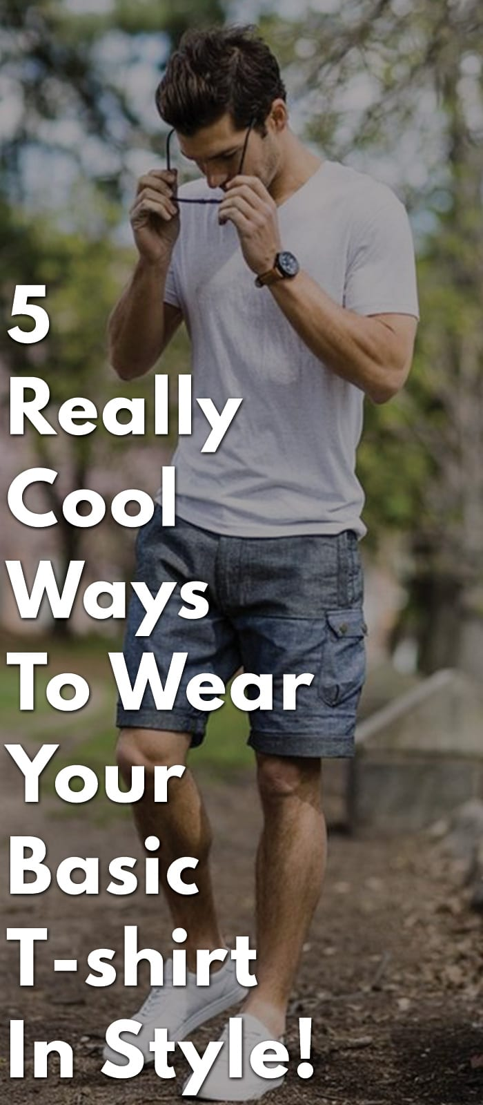 5-Really-Cool-Ways-to-Wear-Your-Basic-T-shirt-in-Style!