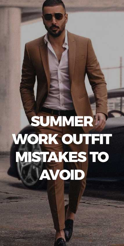 summer-work-outfit-mistakes-to-avoid