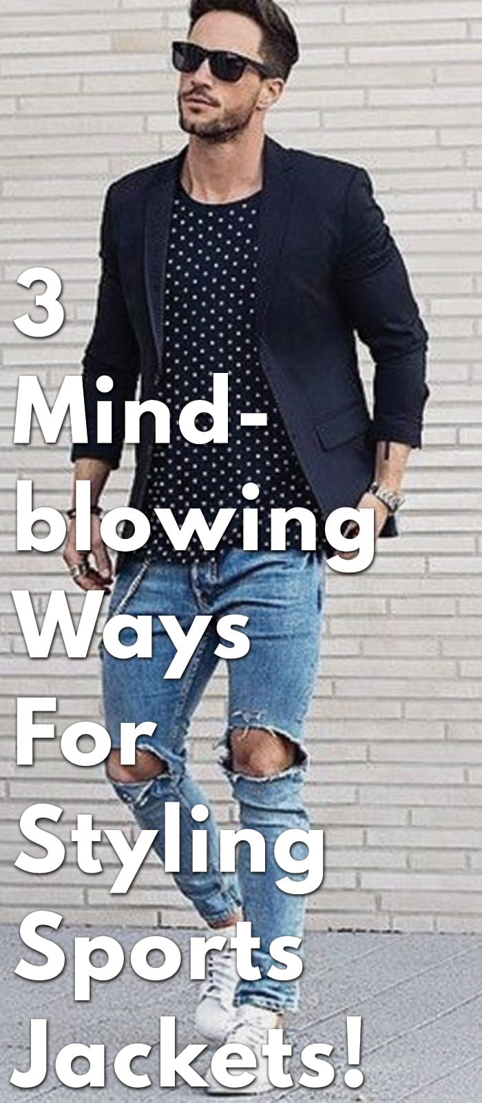 3-Mind-blowing-Ways-for-Styling-Sports-Jackets!