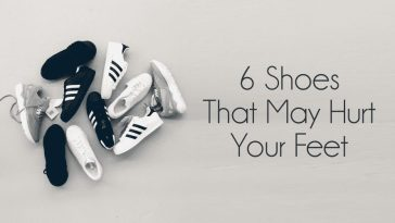 6 Shoes That Hurt Your Feet