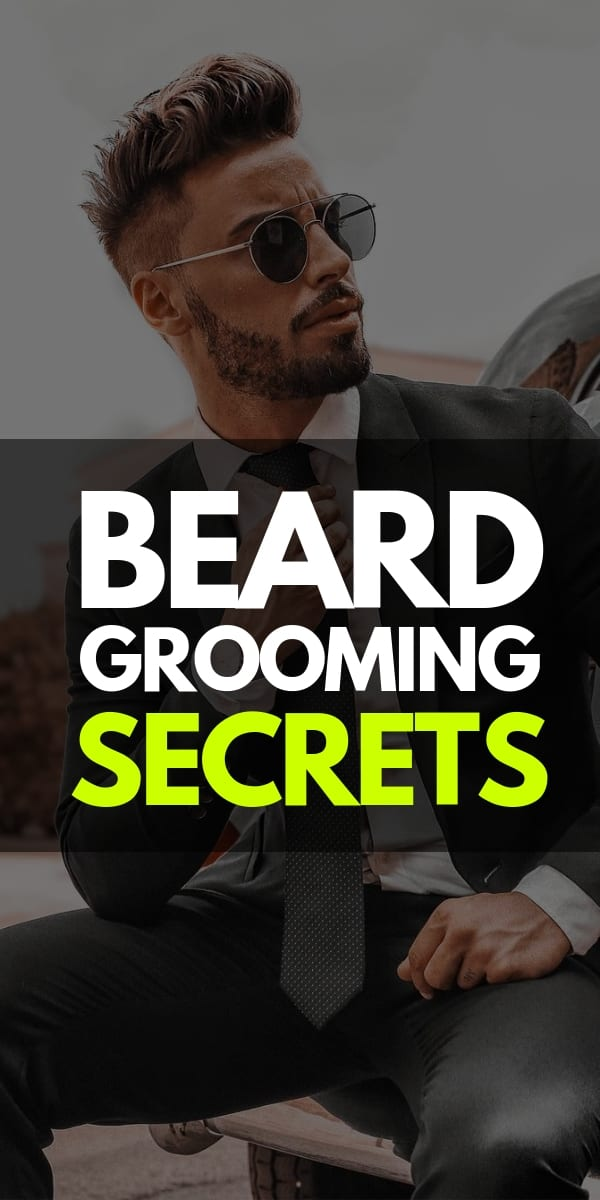 grooming your beard made simple with thee secrets