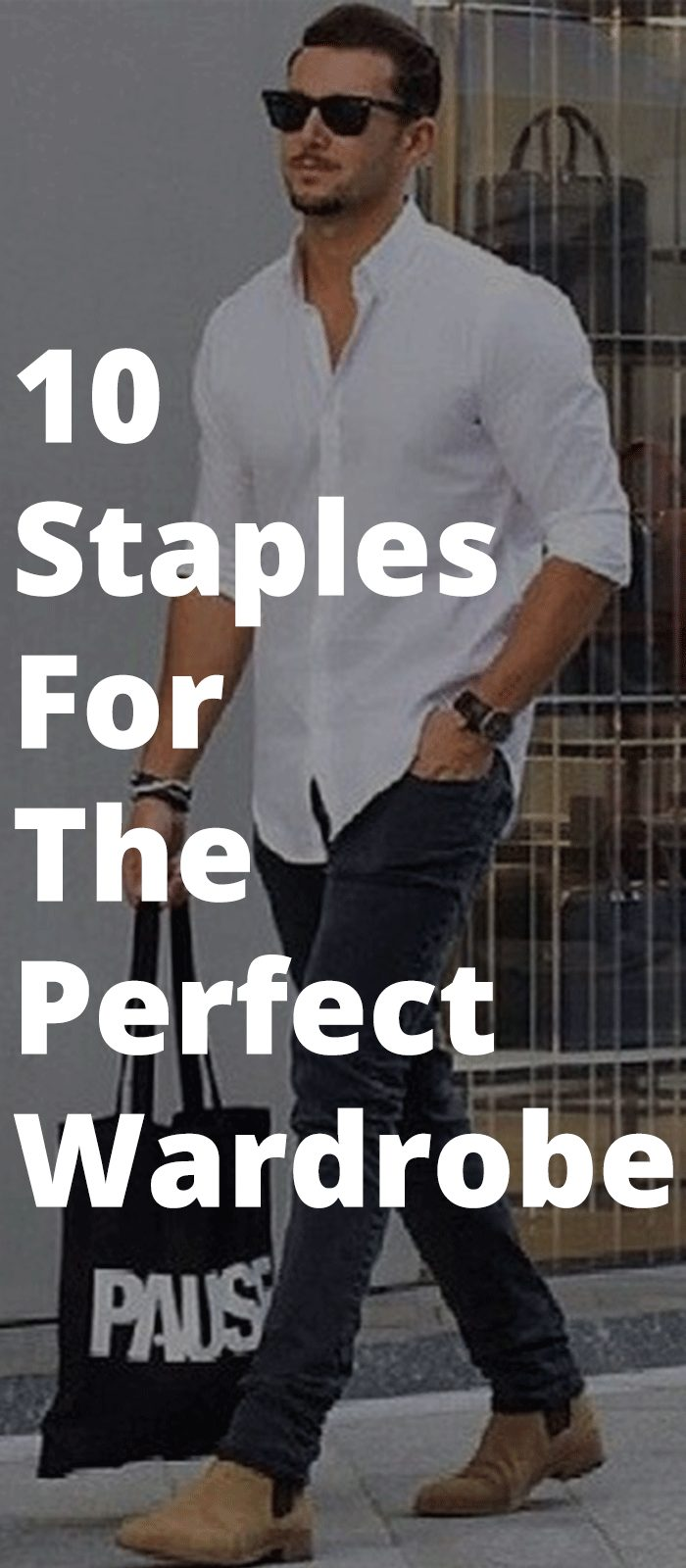 10 Staples For The Perfect Wardrobe