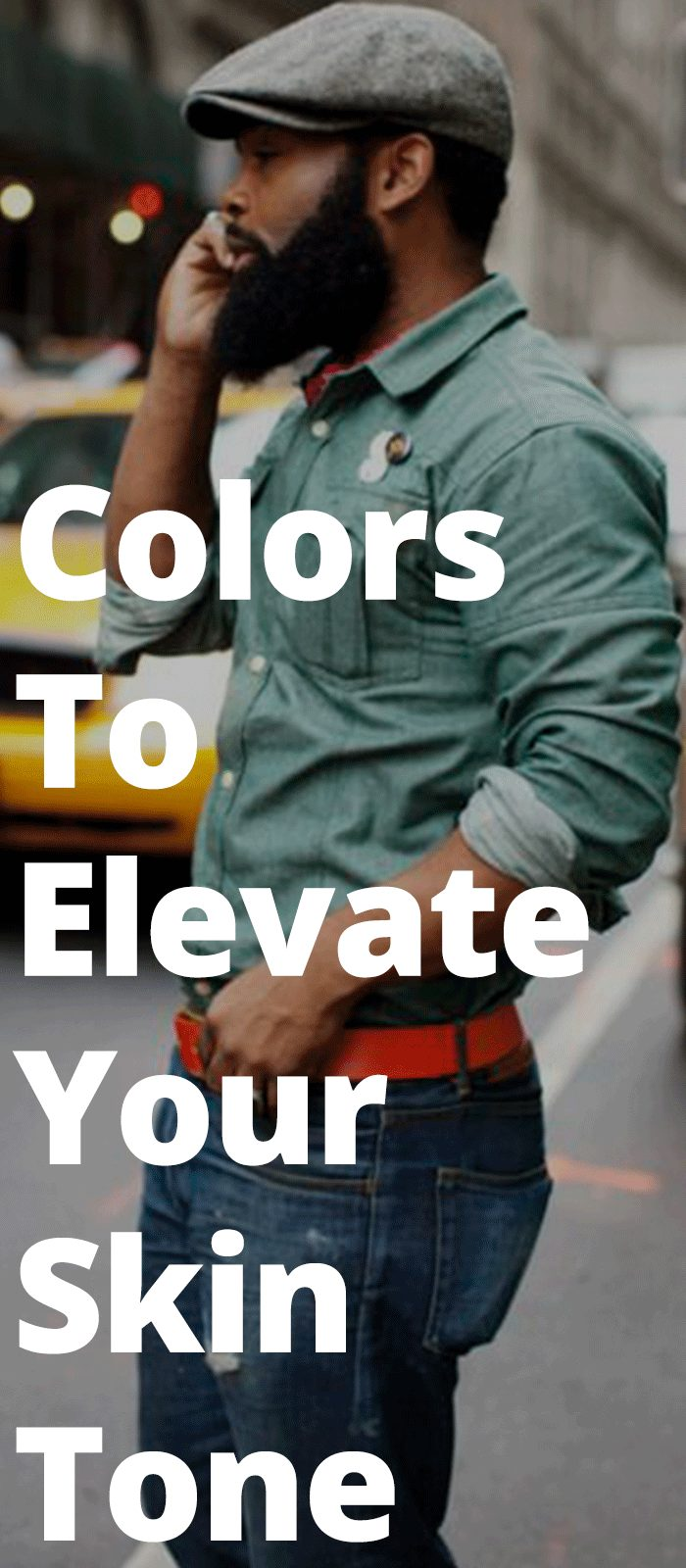 Colors To Elevate Your Skin Tone