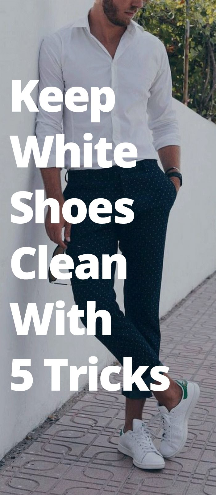 Keep White Shoes Clean With 5 Tricks