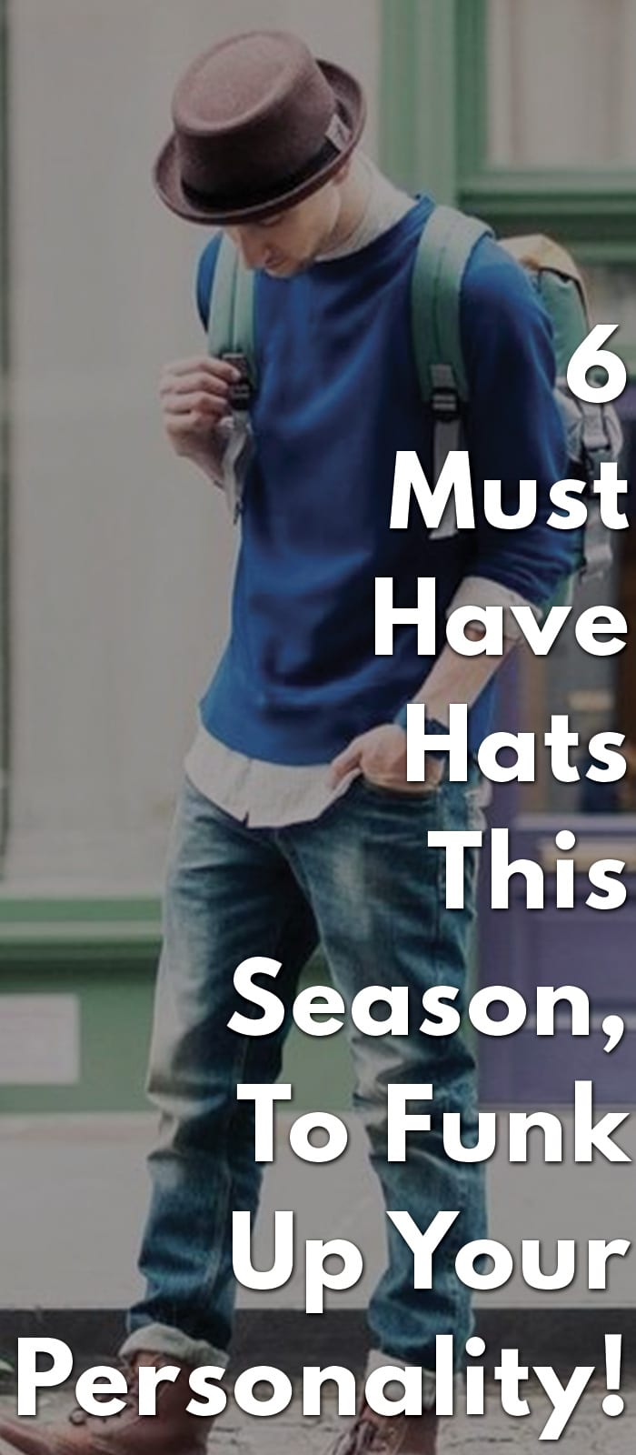 6-Must-Have-Hats-This-Season,-To-Funk-Up-Your-Personality!