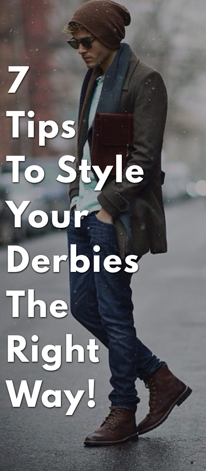 7-Tips-To-Style-Your-Derbies-The-Right-Way!