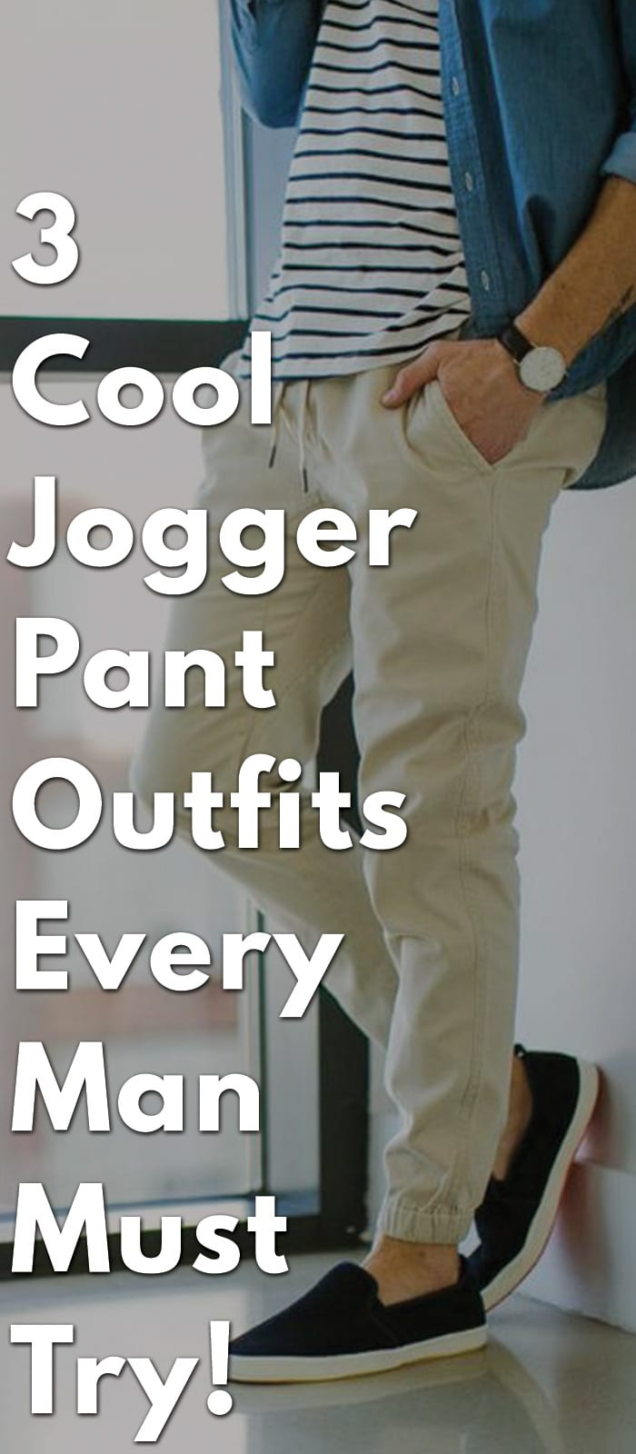 3-Cool-Jogger-Pant-Outfits-Every-Man-Must-Try!