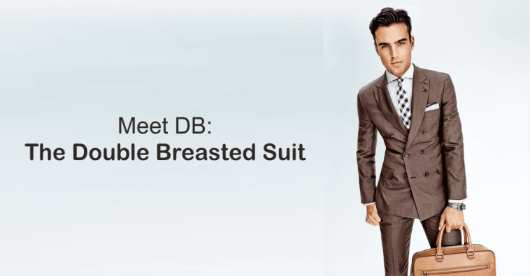 Meet DB - The Double Breasted Suit