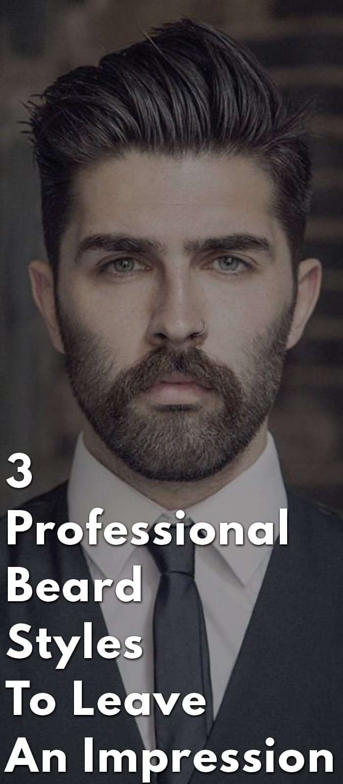 3-Professional-Beard-Styles-To-Leave-An-Impression