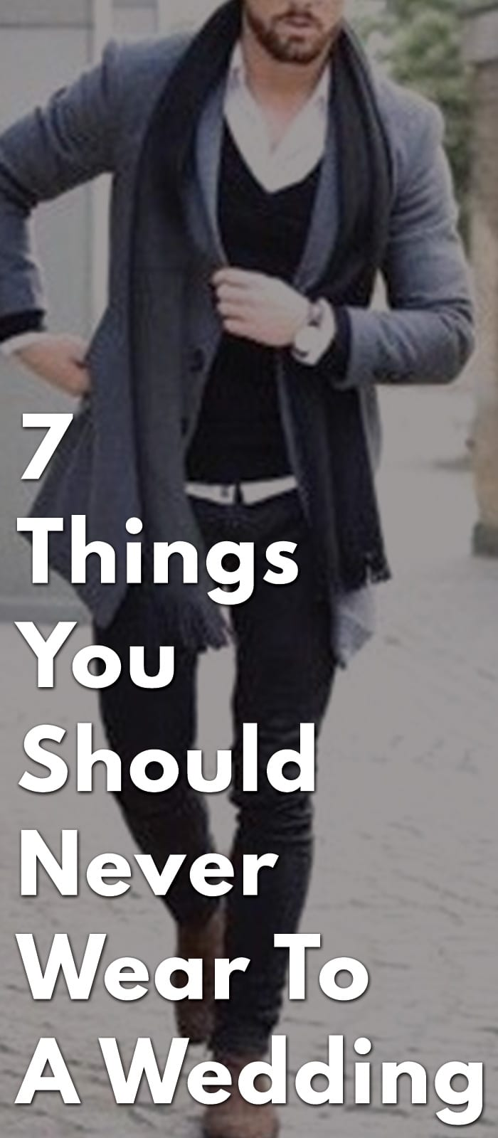 726a8e28f11 7 Things You Should Never Wear To A Wedding