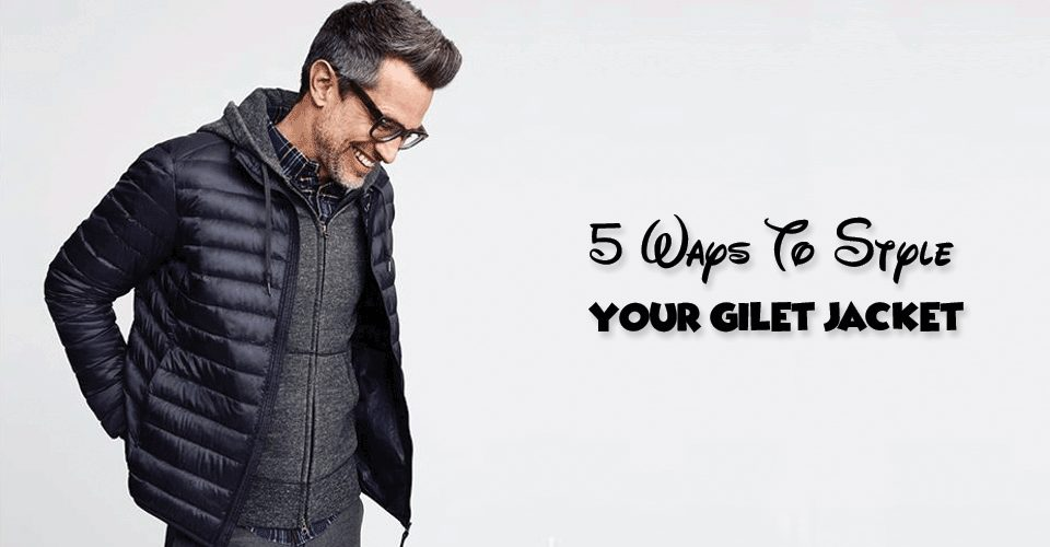 Mens Gilet Jacket styles and colors