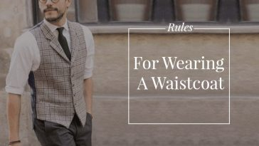 Rules For Wearing A Mens Waistcoat