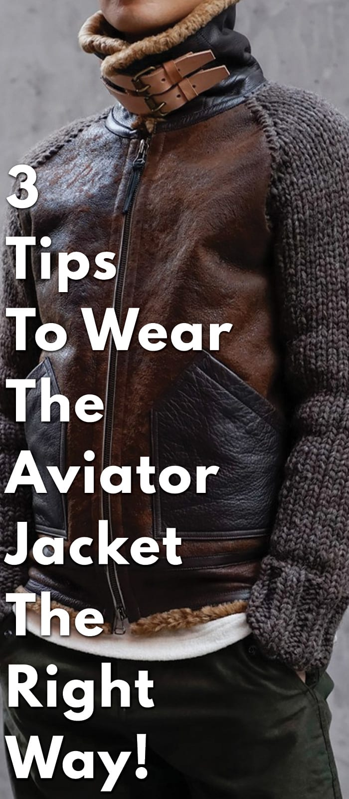 3-Tips-To-Wear-The-Aviator-Jacket-The-Right-Way!