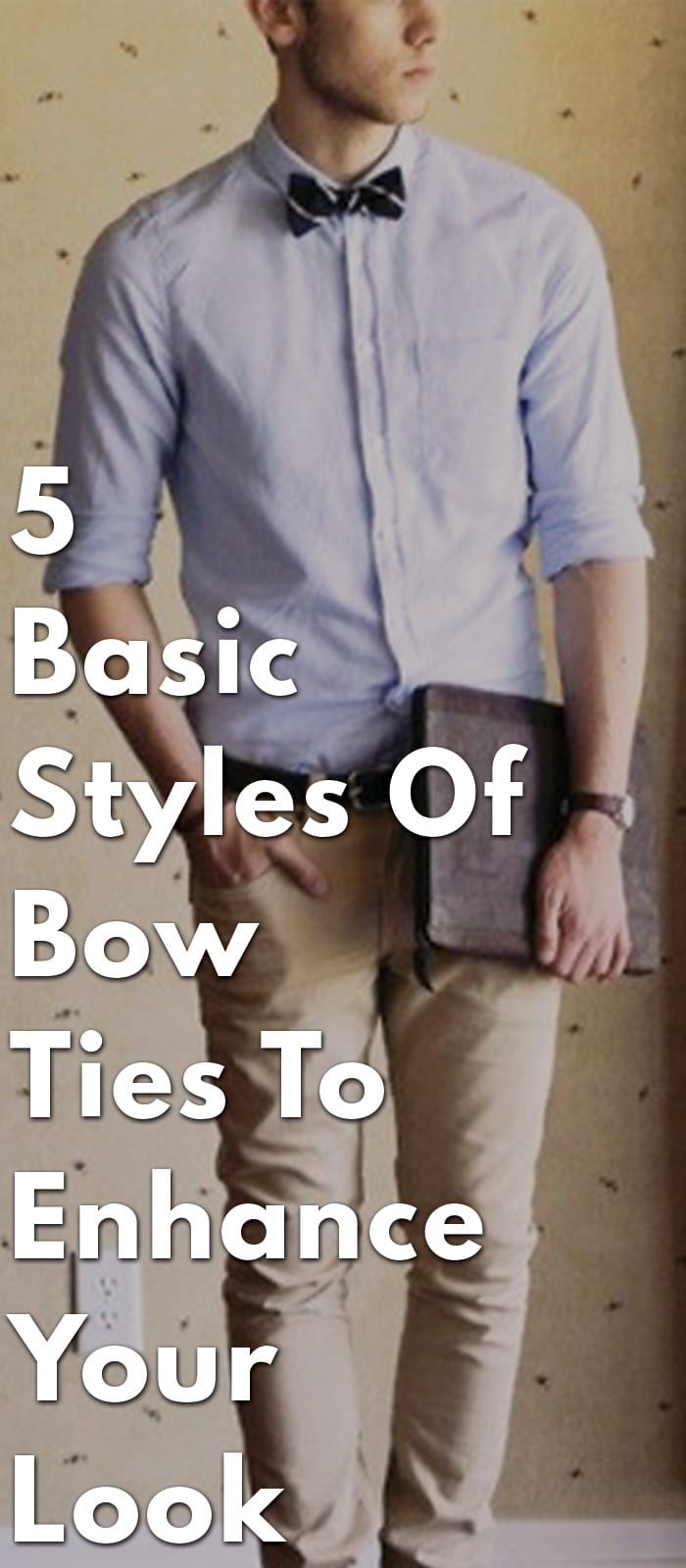 5-Basic-Styles-Of-Bow-Ties-To-Enhance-Your-Look