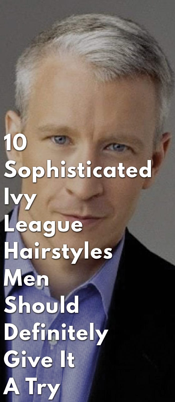 10-Sophisticated-Ivy-League-Hairstyles-Men-Should-Definitely-Give-It-A-Try