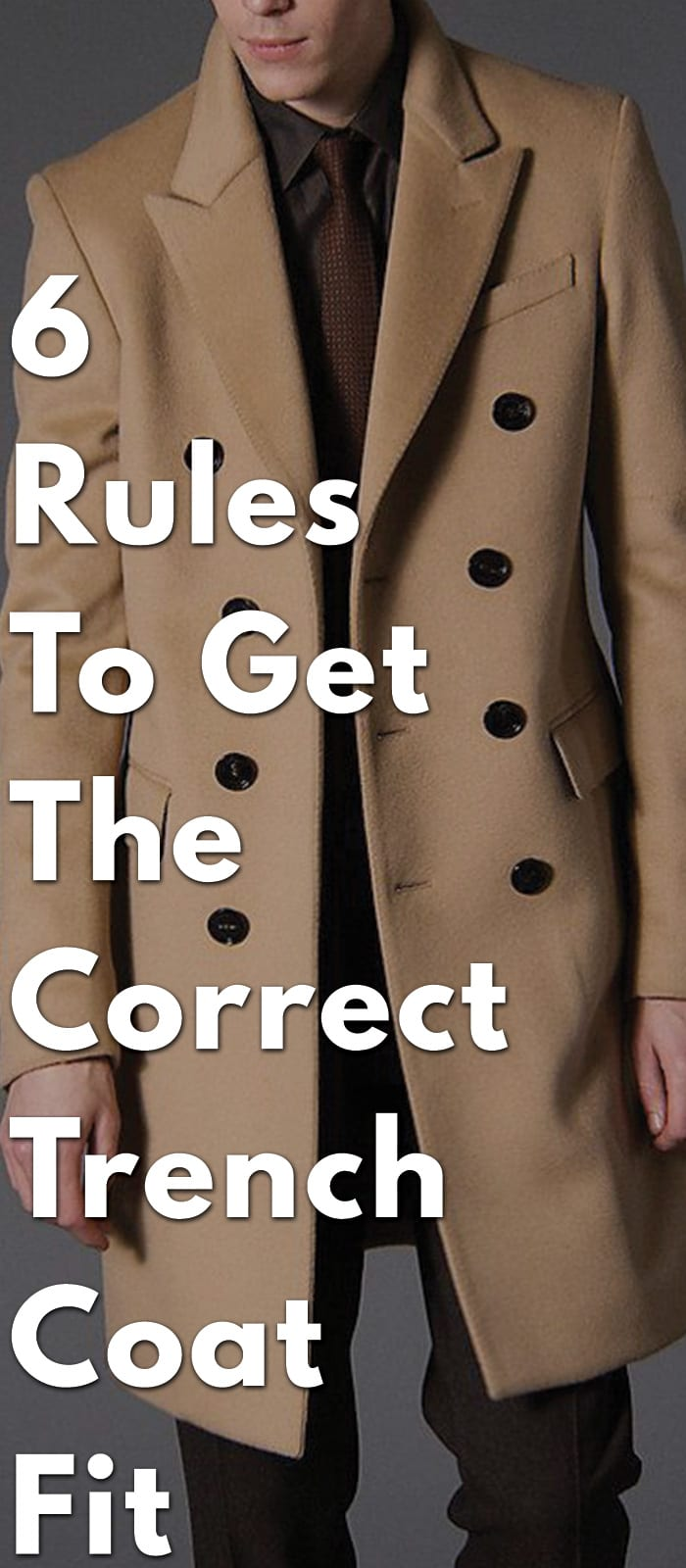 6-Rules-To-Get-The-Correct-Trench-Coat-Fit
