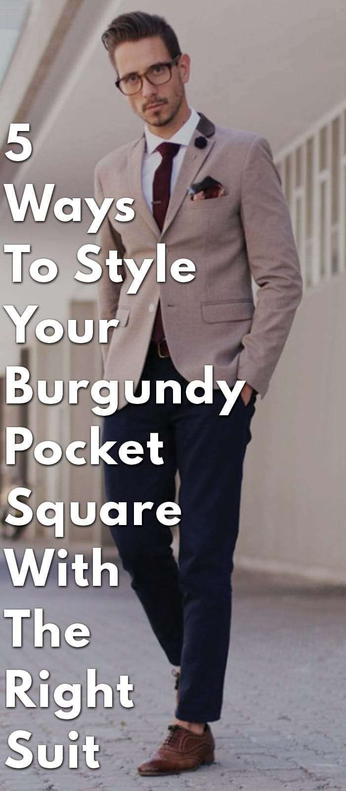 5-Ways-To-Style-Your-Burgundy-Pocket-Square-With-The-Right-Suit