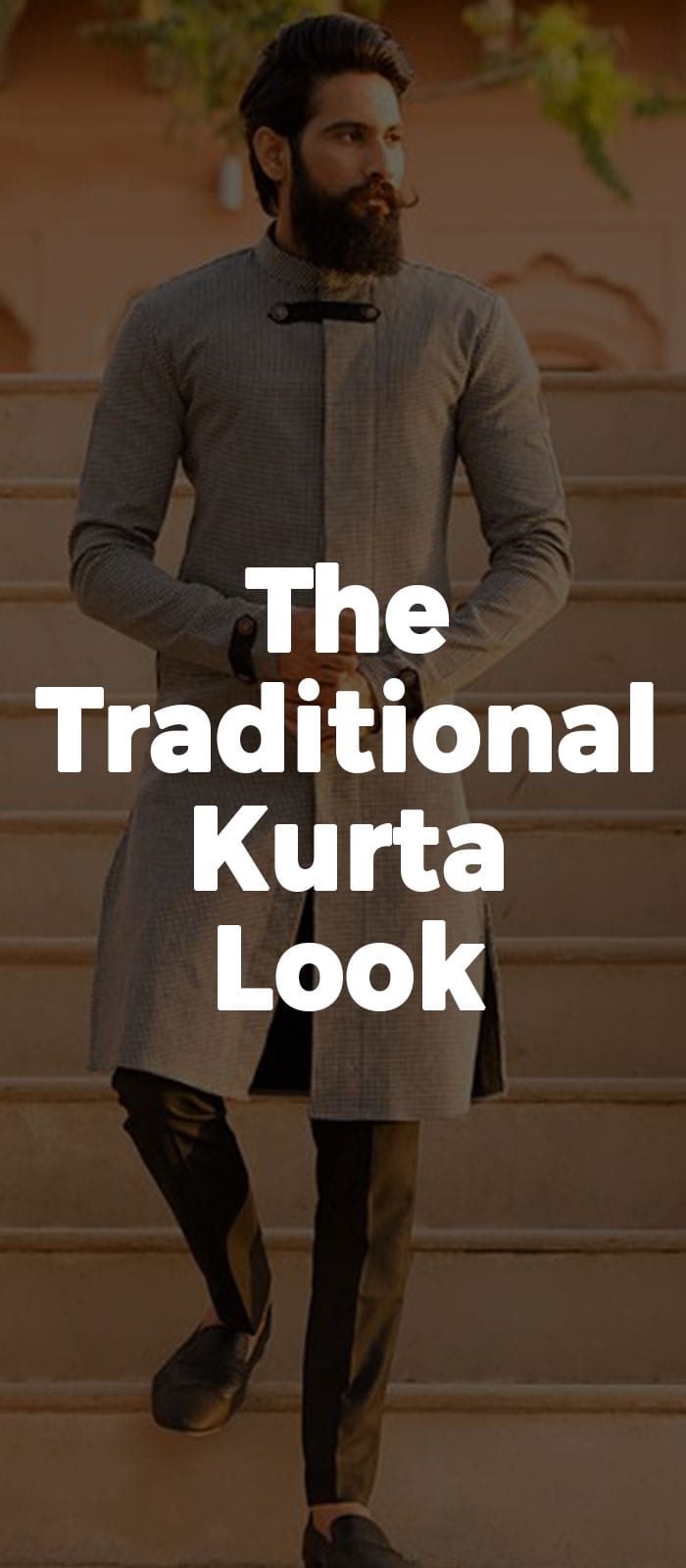 The Traditional Kurta Look