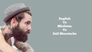 English, Mistletoe And Dali Moustache Styles