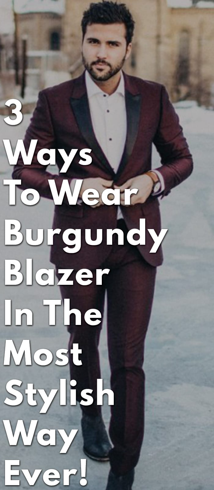 3-Ways-To-Wear-Burgundy-Blazer-In-The-Most-Stylish-Way-Ever!