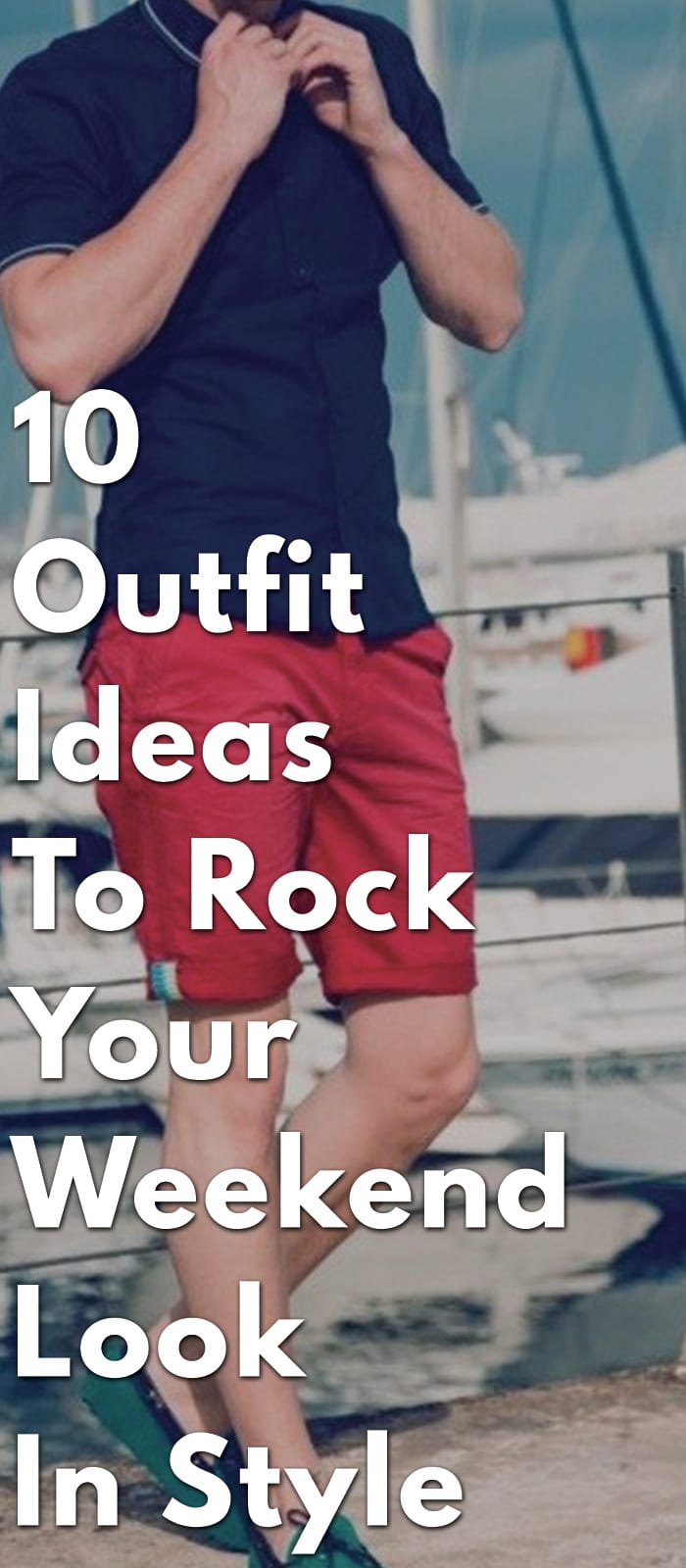 10-Outfit-Ideas-To-Rock-Your-Weekend-Look-In-Style