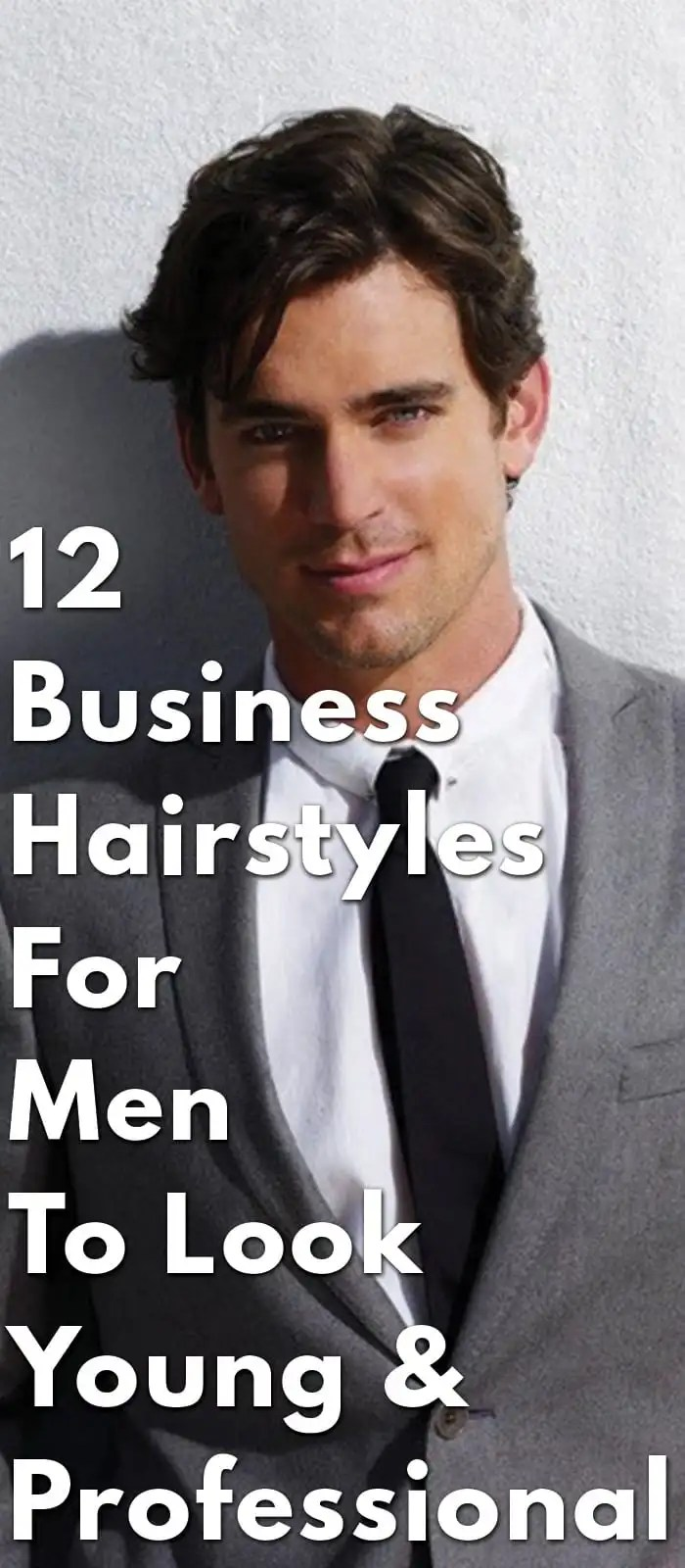 12 Business Hairstyles For Men To Look Young Professional Best