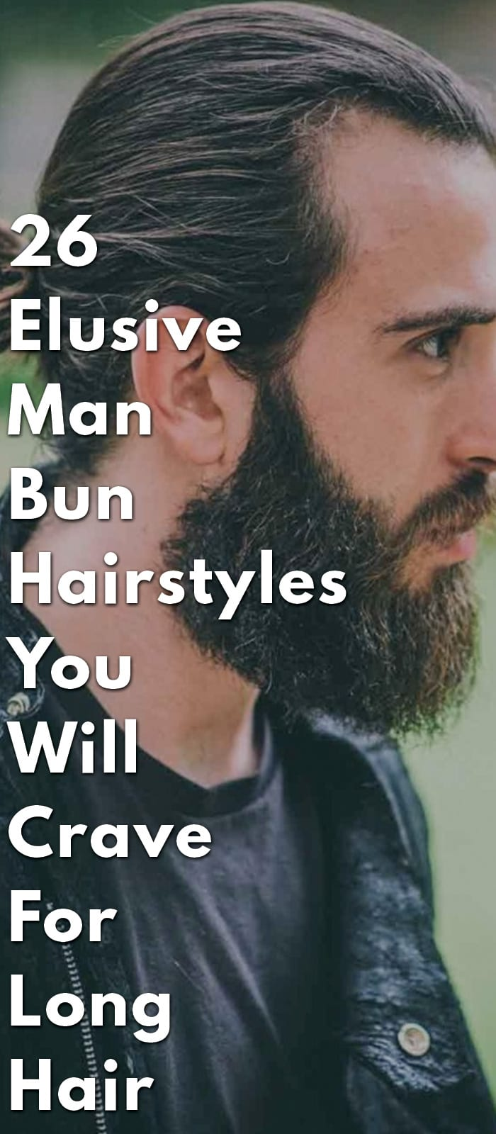 26-Elusive-Man-Bun-Hairstyles-You-Will-Crave-For-Long-Hair