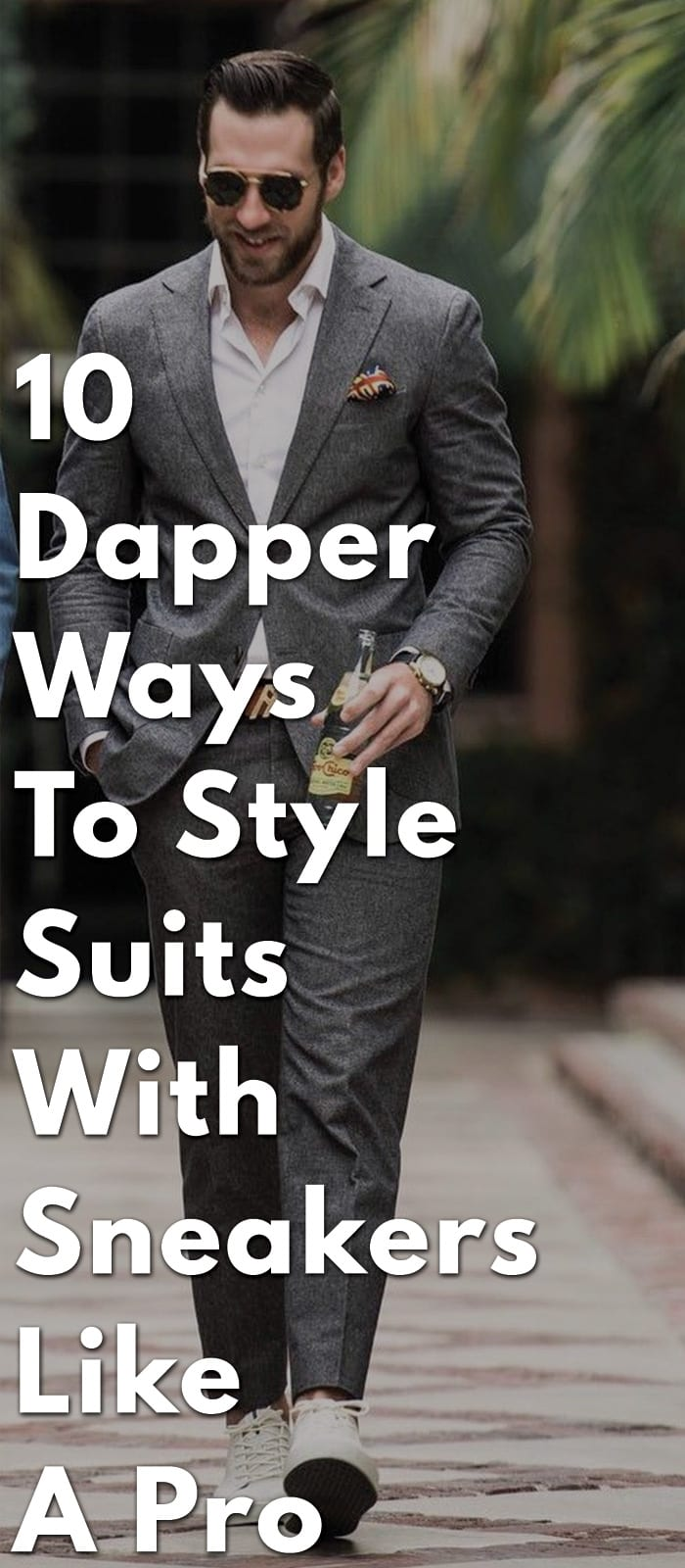 10-Dapper-Ways-To-Style-Suits-With-Sneakers-Like-A-Pro