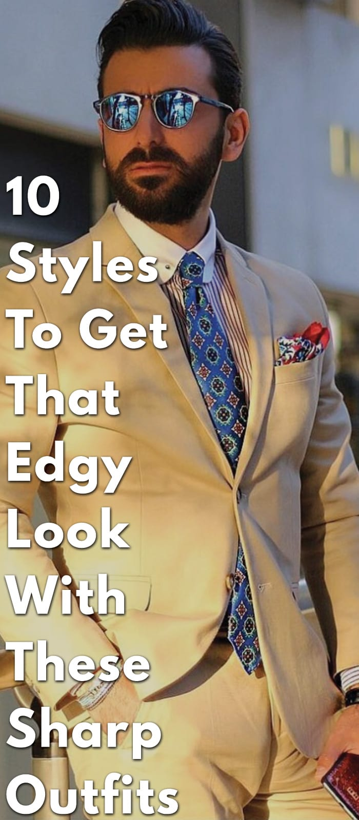 10-Styles-To-Get-That-Edgy-Look-With-These-Sharp-Outfits