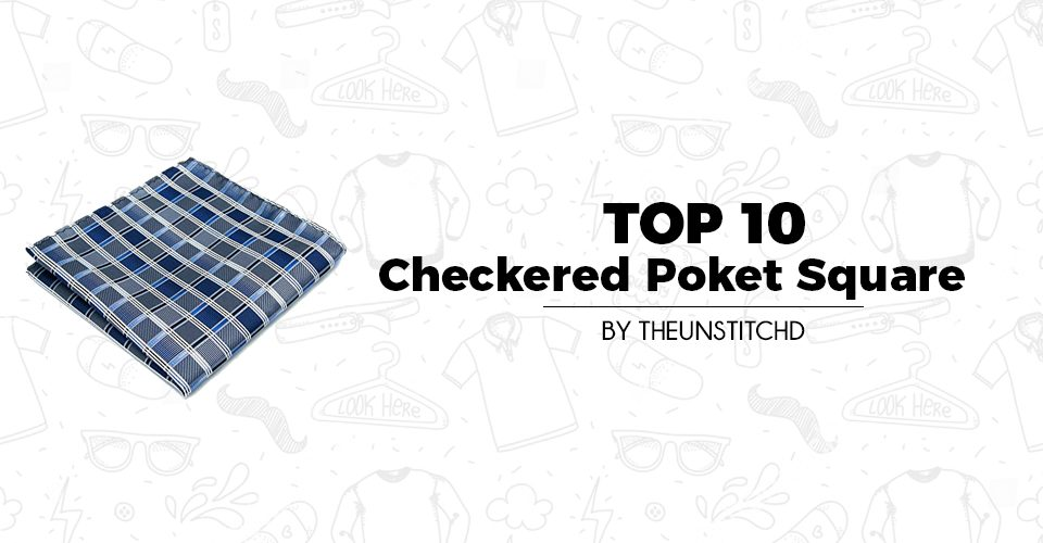 Top 10 Best Checkered Pocket Squares for Men