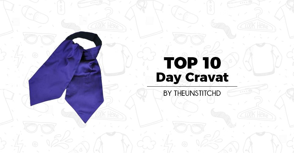 Top 10 Best Day Cravat for Men