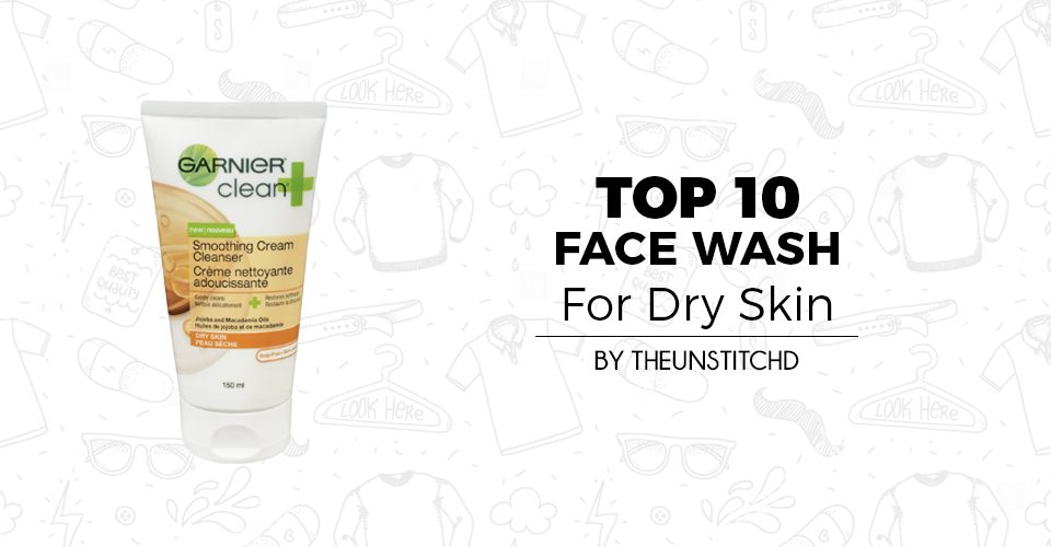Top 10 Best Face Wash For Dry Skin for Men