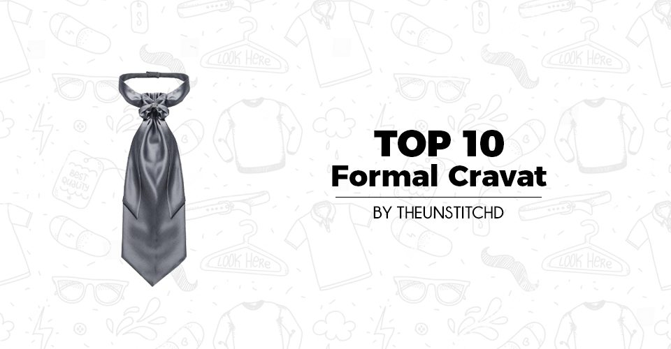 Top 10 Best Formal Cravat for Men