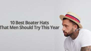 10 BEST BOATER HATS THAT MEN SHOULD TRY THIS YEAR