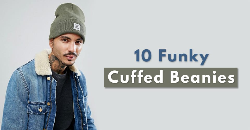 10 Funky Cuffed Beanies for Men