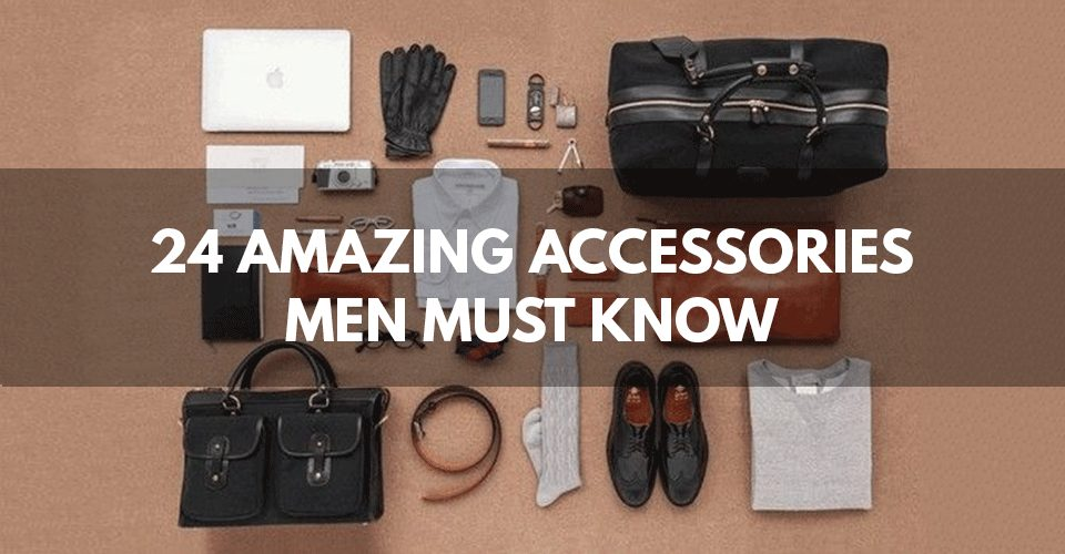 24 Amazing Accessories For Men
