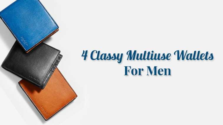 4 Classy Multiuse Wallets For Men