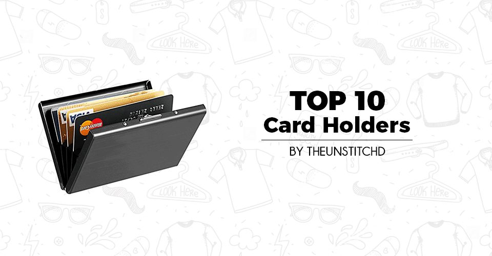 Top 10 Best Card Holders for Men