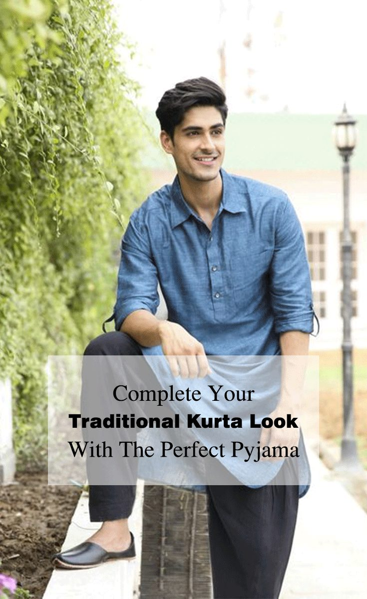 Complete Your Traditional Kurta Look With The Perfect Pajama