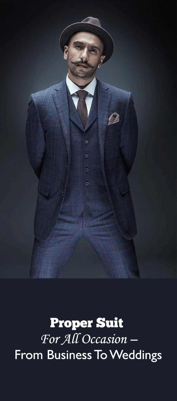 Proper Suit For All Occasion – From Business To Weddings