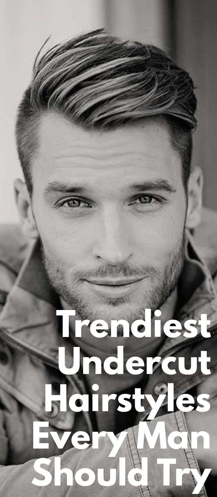 Trendiest Undercut Hairstyles Every Man Should Try