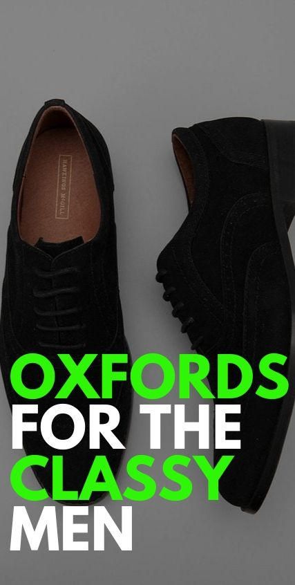 Oxfords for the Classy Men