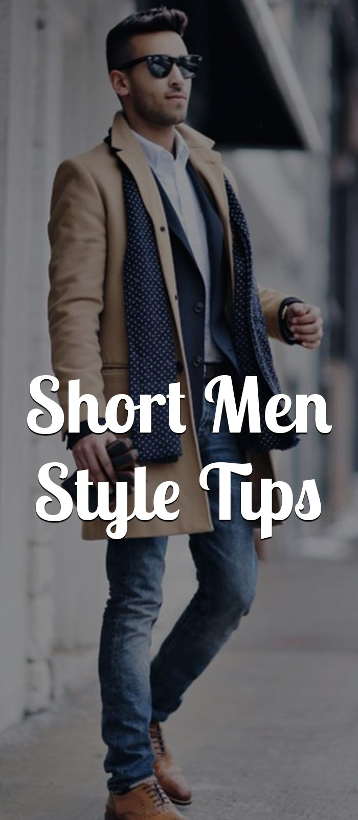 Short Men Style Tips